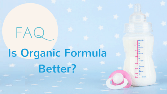 Is Organic Formula Better?
