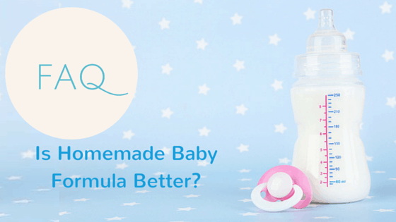 Is Homemade Baby Formula Better?